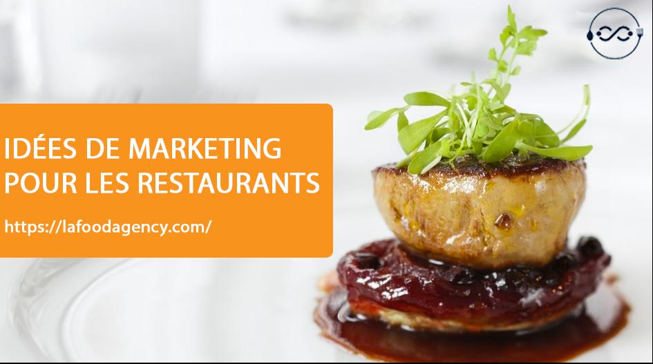idées de marketing pour les restaurants